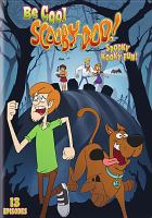 Cover image for Be cool, Scooby-Doo!. Spooky kooky fun!