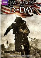 Cover image for Last heroes of D-Day.