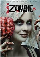 Cover image for iZombie. The complete first season