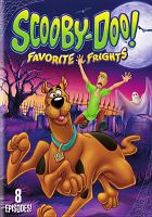 Cover image for Scooby-Doo!. Favorite frights.