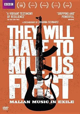 Cover image for They will have to kill us first : Malian music in exile