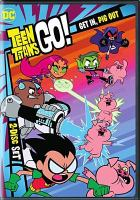 Cover image for Teen Titans go!. Season 3 part 2, Get in, pig out.