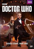 Cover image for Doctor Who. Series eight, part one