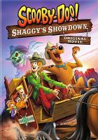 Cover image for Scooby-Doo!. Shaggy's showdown : original movie