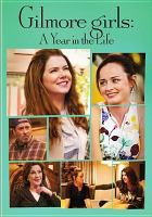 Cover image for Gilmore Girls: A Year in the Life (DVD)