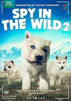 Cover image for Spy in the wild. Part 2.