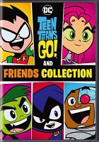 Cover image for Teen Titans go! and friends collection.