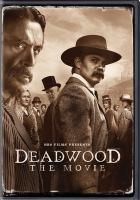Cover image for Deadwood : the movie