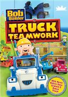 Cover image for Bob the Builder. Truck teamwork