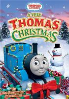 Cover image for Thomas & friends. A very Thomas Christmas
