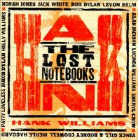 Cover image for The lost notebooks of Hank Williams.