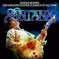 Cover image for Guitar heaven : the greatest guitar classics of all time