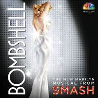 Cover image for Bombshell the new Marilyn musical from Smash.