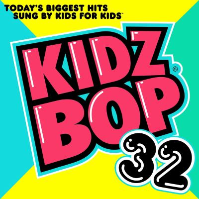 Cover image for Kidz Bop. 32