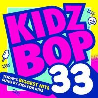 Cover image for Kidz Bop. 33