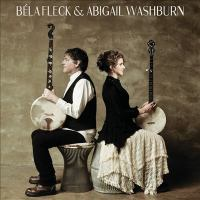 Cover image for Béla Fleck & Abigail Washburn.
