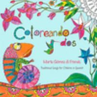 Cover image for Coloreando dos : traditional songs for children in Spanish