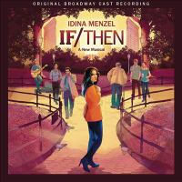 Cover image for If/then : a new musical : original Broadway cast recording