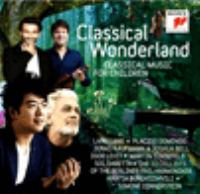Cover image for Classical wonderland : classical music for children.