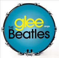 Cover image for Glee sings the Beatles.
