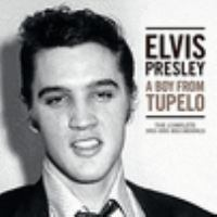 Cover image for A boy from Tupelo : the complete 1953-1956 recordings