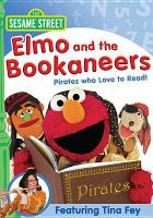 Cover image for Sesame Street. Elmo and the Bookaneers