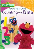 Cover image for Sesame Street, preschool is cool. Counting with Elmo