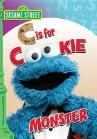 Cover image for Sesame Street. C is for Cookie Monster