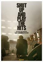 Cover image for Shut up and play the hits the very loud ending of LCD Soundsystem