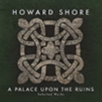Cover image for A palace upon the ruins : selected works