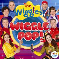 Cover image for Wiggles, The: Wiggle Pop!