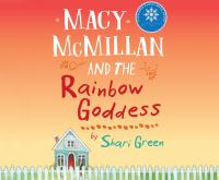 Cover image for Macy McMillan and the Rainbow Goddess (CD)
