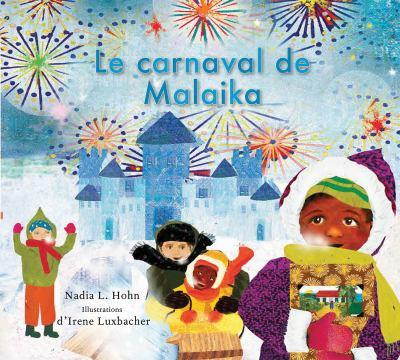 Le carnaval de Malaika by Nadia L. Holn