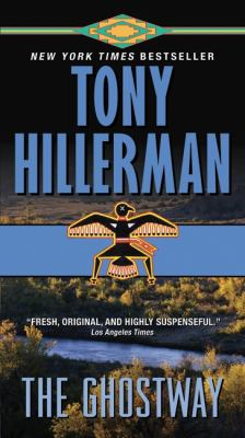 The Ghostway by Toni Hillerman