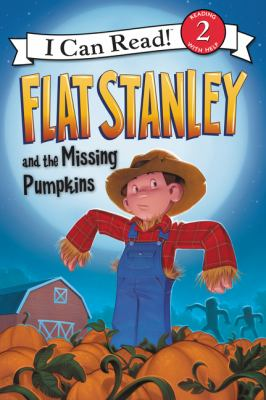 Flat Stanley and the missing pumpkins by Lori Haskins Houran