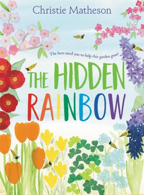 The hidden rainbow by Christie Matheson