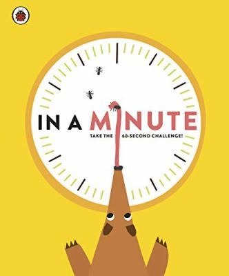 In a Minute: Take the 60-Second Challenge by Claire Lowther and Ashlea O'Neill