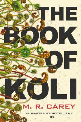 The Book of Koli by M.R. Carey