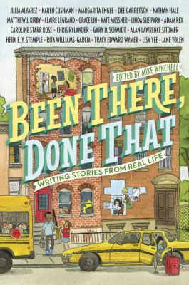 Been there, done that : writing stories from real life by Mike Winchell