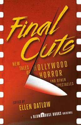 Final Cuts edited by Ellen Datlow