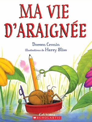 Ma vie d'araignée par Doreen Cronin