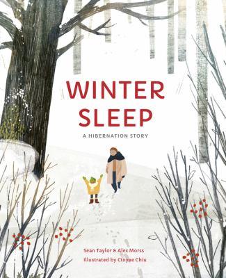 Winter sleep : a hibernation story by Sean Taylor