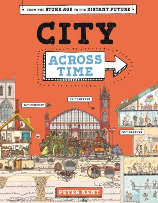City across time by Peter Kent