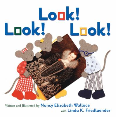 Look! Look! Look by Nancy Elizabeth Wallace