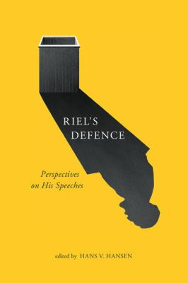 Cover image for Riel's defence : perspectives on his speeches