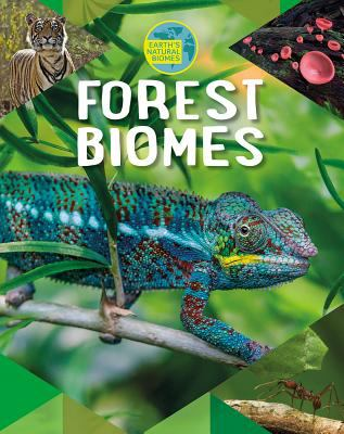 Forest biomes by Louise Spilsbury