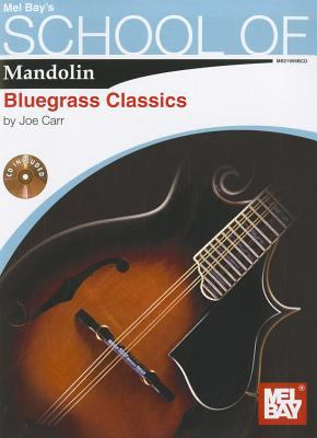 Mel Bay's school of mandolin bluegrass classics