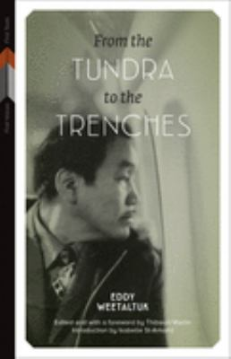 book cover: From the tundra to the trenches by Eddy Weetaltuk