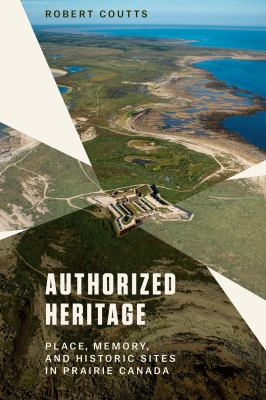 Authorized Heritage by Robert Coutts