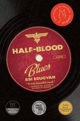 Half-blood blues by Esi Edugyan